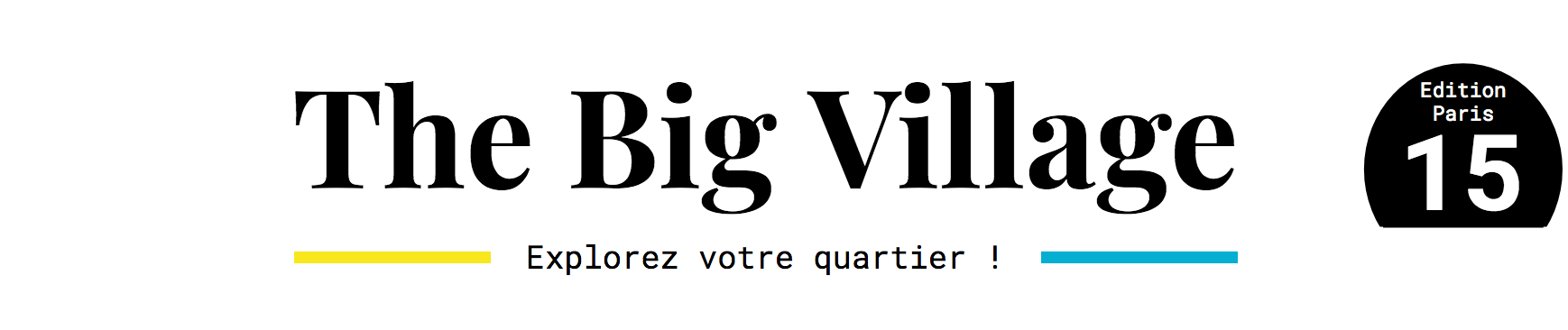 The Big Village - Paris 15
